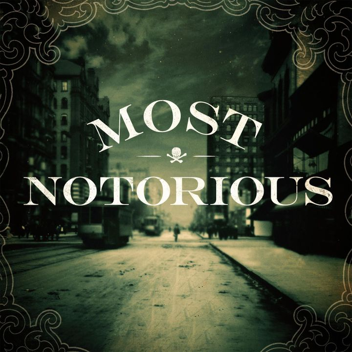 Most notorious podcast